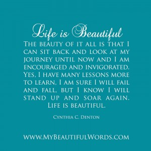 Cynthia C Denton - Life is Beautiful